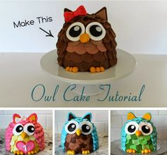 Owl Cake Tutorial.   Owls are cute. Here's a cool cake decorating tutorial. Perfect for a birthday party!