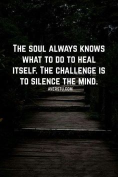 The challenge is to silence the mind Good Life Quotes, Inspiring Quotes About Life, Wisdom Quotes, Daily Quotes, Great Quotes, Quotes To Live By, Me Quotes, Motivational Quotes, Inspirational Quotes