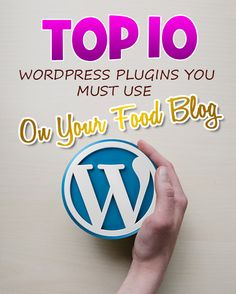 Welcome to my top 10 WordPress Plugins that you must use on your food blog.