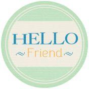 Hello- Hello Friend Tag