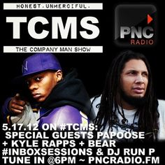 #TCMS featuring guests @Papoose + @KyleRapps + @RayBanBear + #InboxSessions with DJ @Run_P