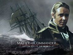 Master and Commander this is an awesome movie! I love it :)