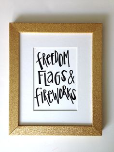 Freedom, Flags & Fireworks