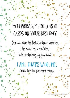 Funny Belated Birthday Greeting Cards by Laura-Lise Wong Belated Birthday Funny, Late Birthday Wishes, Belated Birthday Greetings, Happy Birthday Images, Funny Birthday Cards, Birthday Greeting Cards, Funny Happy Birthday Quotes, Meaningful Birthday Wishes, Happy Birthday Aunt