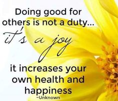 In helping others, we shall help ourselves, for whatever good we give out completes the circle and comes back to us. Joy Of The Lord, Good Morning Quotes, Happy Quotes, Helping Others, You Changed, Believe, Inspirational Quotes, Motivation, Health