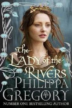 The Lady of the Rivers - QBD The Bookshop