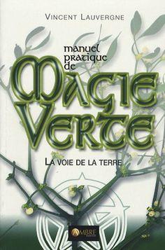 Manuel pratique de magie verte : La voie de la terre de V... https://www.amazon.fr/dp/2846390835/ref=cm_sw_r_pi_dp_vhSBxbQEB6FD7
