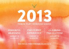 The NEW Making Brands Happen 2013 Webinar series starts January 16!