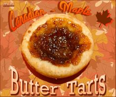 Picture of Mini Canadian Maple Butter Tarts Canadian Maple, Canadian Food, Tart Recipes, Dessert Recipes, Cooking Recipes, Canadian Butter Tarts, Recipe Icon, Mini Tart, Thanksgiving