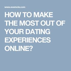 Dating is an expensive affair if performed offline with all those dates you plan to impress your lover. But when it comes to an online dating process, things become totally different. Some of the really effective workable ideas that will help you to make the most out of your dating experiences are mentioned