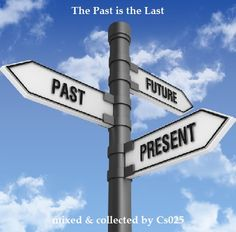 The Past is The Last http://www.mixcloud.com/cs025/the-past-is-the-last/