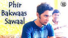 Phir Bakwaas Sawaal! | JusVidzINDIA  #JusVidzINDIA #funnyvideo #funnyvideos #pranks #prank #lol #funny #parody #comedy #timepass