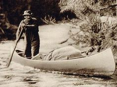 1926 photo of a French-Canadian guide in a canoe in the Laurentides region in the Province of Quebec, Canada Canoe Trip, Canoe And Kayak, Kayak Fishing, Fishing Boats, Utility Boat, Wooden Canoe, Whitewater Kayaking, Canoeing, Rock Climbing