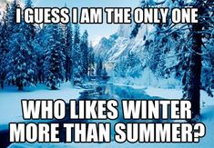 pugski.com Skiing Memes, Snowboarding Quotes, Skiing Quotes, I Love Winter, Winter Fun, Winter Scenery, Winter Time, Snowboarding Photography, Hate Summer