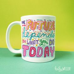 The Future Depends On What You Do Today hand-lettered mug will help you get motivated to do what you need to do in order to BE TOTALLY AWESOME!  This is a high-quality white ceramic mug, dishwasher and microwave safe. The graphic is printed on both sides of the mug, equality for both lefties and righties. Professionally printed, safely packaged and carefully shipped by my partners Spoke in Atlanta GA, USA.  CHOOSE YOUR SIZE: 11 oz or 15 oz sized mug  This mug also comes in RED…