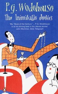 The Inimitable Jeeves (Jeeves, #2) - 5 of 5 stars