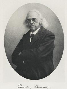 Christian Matthias Theodor Mommsen (1817-1903)