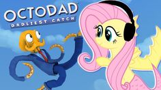 Fluttershy plays Octodad 🍉 | Now I'm Octoshy! *blurbburb*