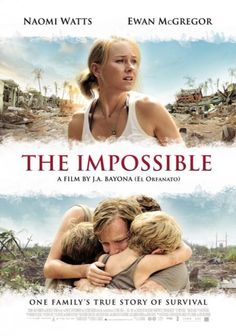 The Impossible - I've seen this movie - cried my eyes out