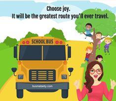 School Bus Driver, Choose Joy, Travel, Viajes, Destinations, Traveling, Trips, Tourism