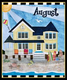 August Holiday House Beach House Quilt Pattern by Zebra Quilts at KayeWood.com