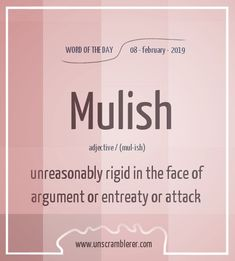 Todays is: Mulish Synonyms The post Mulish appeared first on Woman Casual - Life Quotes Unusual Words, Weird Words, Rare Words, Unique Words, Cool Words, English Vocabulary Words, Learn English Words, English Phrases, Words To Use