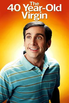 The 40 Year Old Virgin (2005) Click Image to watch this movie