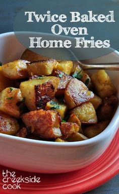 Crispy outsides, tender, tasty insides and a super easy way to cook them! Twice Baked Oven Home Fries - The Creekside Cook