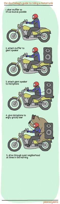 The Douchebag's Guide to Riding a Motorcycle…