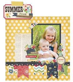 They did it again...another NEW and fantastic collection by Simple Stories! Summer Fresh! And what a super cute layout. MUST HAVE! :)
