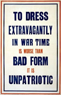 1916:  'To dress extravagantly…' poster