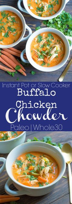 You'll love this simple Dairy-Free Buffalo Chicken Chowder made in the slow cooker or Instant Pot! Such an easy weeknight dinner! Paleo and Whole30