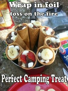 Fill waffle cones, wrap in tinfoil, cook on the fire! An awesome camping treat
