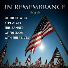 Forever grateful to all that paid the ultimate price for our freedom. Thoughts are with their families on this Memorial Day as well for they too sacrificed their loved ones .❤