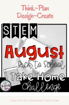 STEM Take Home Challenge for Back to School/August is a challenge your students and families will love. . Students will create using something using a single piece of paper. This challenge will get your students thinking critically and creatively!