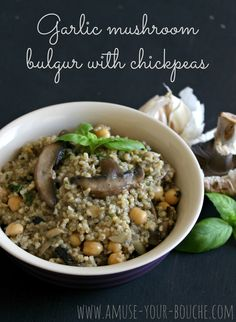 Garlic mushroom bulgur wheat with chickpeas, a quick and easy vegetarian light lunch or side dish.