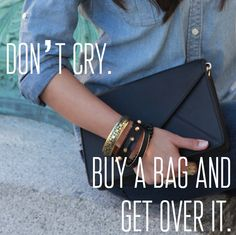 Retail therapy fixes everything...