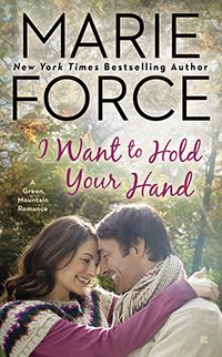 """Read """"I Want to Hold Your Hand"""" by Marie Force available from Rakuten Kobo. For the Abbott siblings, the Green Mountain state has always been an idyllic place to call home. Free Christian Books, Penguin Publishing, Lifelong Friends, Waiting For Her, Hold You, Book Nooks, Book Authors, Romance Books, Book Lists"""