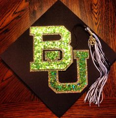 My Baylor graduation cap!
