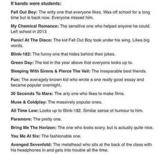 If bands were students...