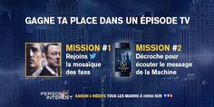 PERSON OF INTEREST: #POICALL 2016 (TF1, FRANCE) Last year, in 2015, TF1 initiated the comprehensive cross-platform sweepstakes campaign #POIcall, which aimed at promoting the final season three episodes of the crime drama series Person of Interest. In 2016, TF1 reintroduced the campaign to promote the season four premiere on January 5, 2016.  (...)