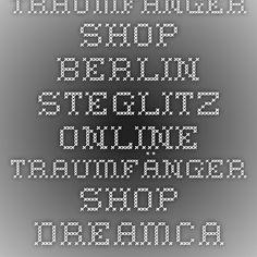 Traumfänger Shop Berlin Steglitz- Online - Traumfänger Shop- Dreamcatcher Shop; Esoterik Online Shop- ausgefallene Geschenke; Bilder online; esoterischer Schmuck; Lesezeichen mit Edelsteinen; Sternzeichenartikel u.v.m.