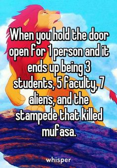 When you hold the door for one one become the entire band plus directors. One does not simply hold it open for one person