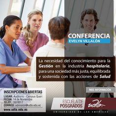 El POSGRADO EN ADMINISTRACIÓN DE INSTITUCIONES DE SALUD de la UDLA, invita a la conferencia con Evelyn Villalón acerca de la necesidad del conocimiento para la Gestión en la Industria hospitalaria, para una sociedad más justa, equilibrada y sostenida con las acciones de Salud.