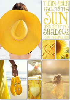 SUMMER MOODBOARD ~ TURN YOUR FACE TO THE SUN AND ALL OF THE  SHADOWS FALL BEHIND YOU