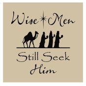 Wise men still seek him  vinyl $7.50 with tile $11.50
