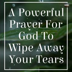 If you are sad and yearning for God to wipe away your tears. Stop and pray along with our video. Morning Prayer Images, Morning Prayer Quotes, Good Morning Prayer, Morning Inspirational Quotes, Inspirational Prayers, Morning Prayers, Uplifting Quotes, Real Life Quotes, Life Lesson Quotes