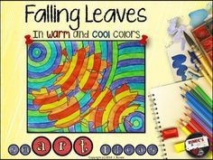 Warm and cool color art projects for kids fall leaves Ideas Fall Art Projects, Projects For Kids, Art Lessons For Kids, Art For Kids, Science Lessons, Autumn Art, Autumn Leaves, 3rd Grade Art, Grade 3