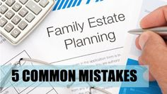 Schorr Law's Real Estate Attorneys in Los Angeles talk about 5 Common Estate Planning Mistakes and How to Avoid Them. #estateplanning #mistakes