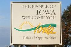 Iowa! When I see this sign as I go over the state line when I visit home from college I can't help but smile. It means I am home. It means I am back in God's Country and that I am that much closer to being on the family farm away from towns or cities.